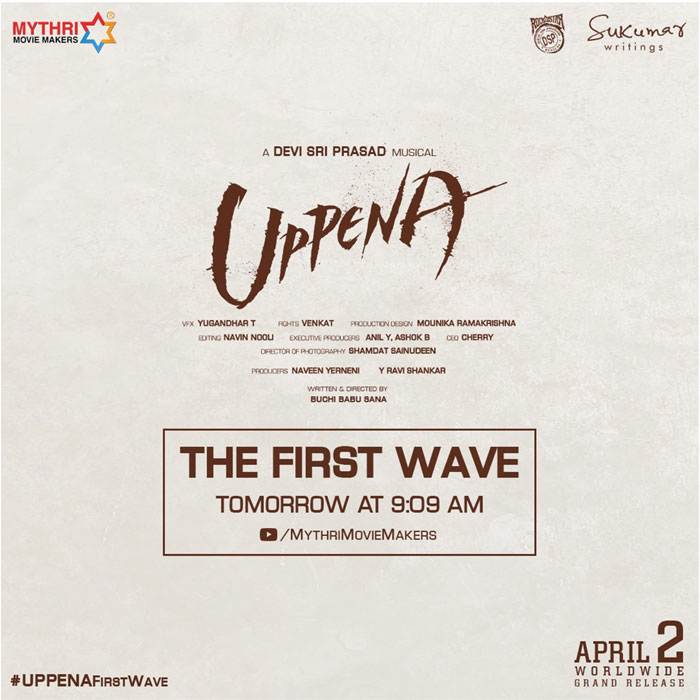 Uppena First Wave Tomorrow