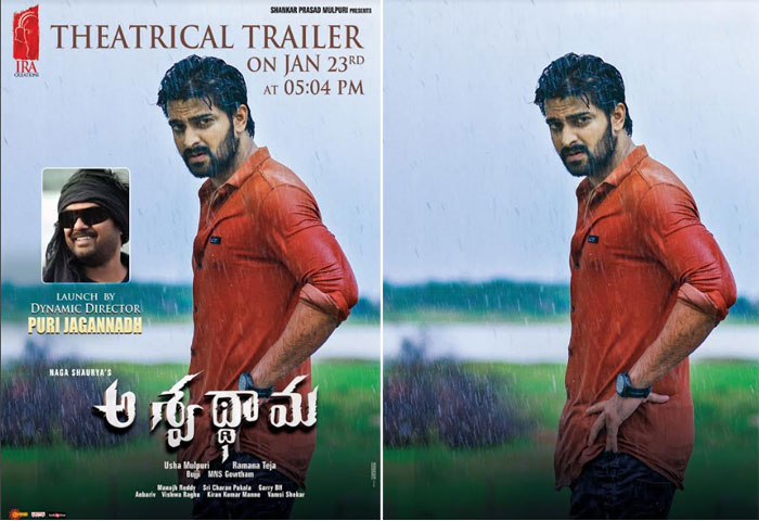 aswathama trailer,puri jagannadh,naga shaurya,samantha  టీజర్కి సమంత, ట్రైలర్కి పూరి జగన్!