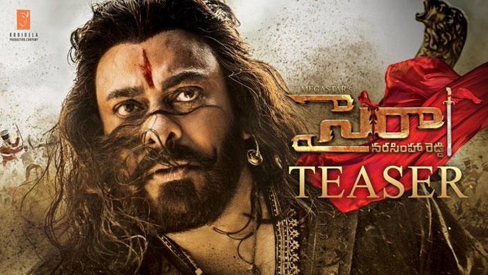 chiranjeevi,sye raa narasimha reddy,teaser,release  'సైరా' టీజర్: 'సై సైరా' అనాల్సిందే..!
